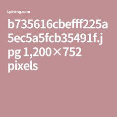 b735616cbefff225a5ec5a5fcb35491f.jpg 1,200×752 pixels