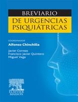 Chinchilla Moreno A, coord, Correas Lauffer J, Quintero Gutiérrez del Álamo FJ, Vega Piñero M. Breviario de urgencias psiquiátricas. Barcelona: Elsevier Masson, 2011.
