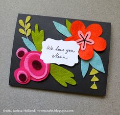 http://mmmcrafts.blogspot.com/2014/05/make-felt-bouquet-card-for-mom.html