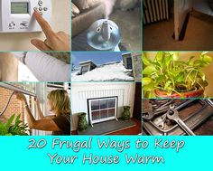 20 Frugal Ways to Keep Your House Warm