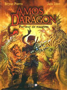 Amos Daragon T.1 : Porteur de masques, JEIK Dion