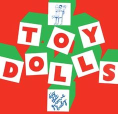 The Toy Dolls--Dig That Groove Baby