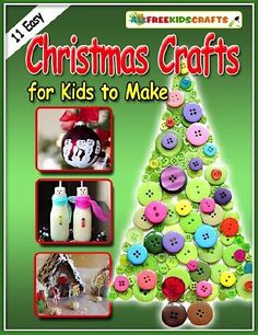FREE e-Book: 11 Easy Christmas Crafts for Kids to Make!