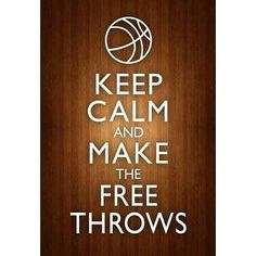 Keep Calm and Make the Free Throws Poster - Jacks bb room