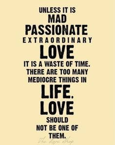 Passionate extraordinary love