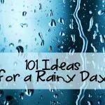 101+ Rainy Day Activities for Children | Rainy Day Mum