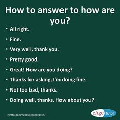 How to respond to how are you conversation starters? Learn different ways to ans… How to respond to how are you conversation starters? Learn different ways to answer how are you. English Conversation Learning, English Learning Spoken, Learn English Grammar, Learn English Words, Learn English Speaking, English Language Learning, English Study, Learn Spanish, English Sentences