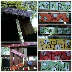 Add some words of empowerment and connection to your family outdoor play set with some hand made signs!