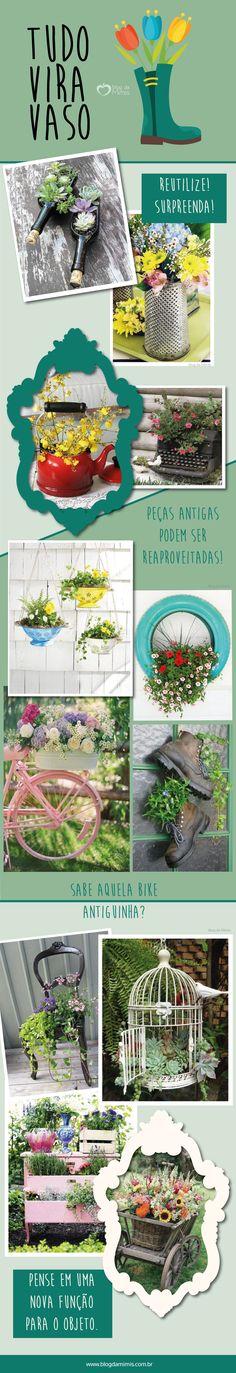 Tudo vira vaso: monte lindas floreiras inusitadas em casa - Blog da Mimis #vaso #flores #diferentes #decoração #garrafa #pneu #bota