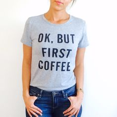HOST PICK OK, BUT FIRST COFFEE TOP New! Retail! Did not come with tags. Very cute. Size small/medium. Tops Tees - Short Sleeve