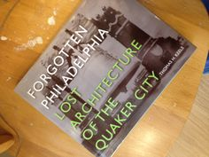 SBS OFFER! The Spiral Bookcase - Forgotten Philadelphia: Lost Architecture of the Quaker City, $44 // Local artist bookmark with purchase. Valid 11/30/13 only. Present pin at register to receive deal.