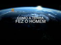 Investigação - Como a Terra fez o Homem. - YouTube