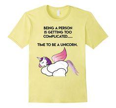05acb3fe Amazon.com: Time To Be A Unicorn Funny Graphic T-shirt Men Women Kids:  Clothing