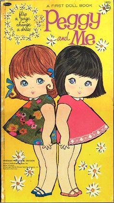 Vintage Paper Doll Book PEGGY AND ME Whitman 1968. I used to have this!