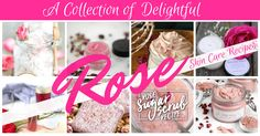 Rose has been a staple in beauty products for many years. It's moisturizing, relaxing and toning properties make it an all time favorite. But why pay the high prices for these products at the store, when you can make your own. I know you're going to enjoy these Delightful Rose Skin Care Recipes I've put together for you!