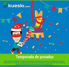 El ponche, los buñuelos, el atole, los tamales, la piñata... ¡Bienvenidas las posadas! #KueskiTeConsiente #Navidad