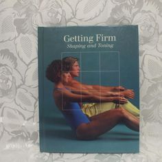 Hardcover Exercise Book Getting Firm Shaping & Toning in Books > Nonfiction Long Romper, Long Sleeve Romper, George Green, Exercise Book, Nonfiction, Magazines, Novels, Politics, Comics
