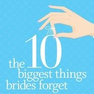 10 Biggest Things Brides Forget, but need to remember