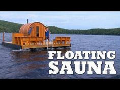 Building a FLOATING Sauna - YouTube