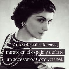 Complementos, los justos, como decía #cocochanel #chanel #frases #moda #citas #quotes #estilo #elegancia Fashion Words, Fashion Quotes, Coco Chanel, Instagram Quotes, Instagram Posts, Picture Quotes, Decir No, Me Quotes, Pictures