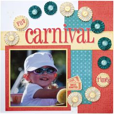 """""""Carnival"""" #scrapbook page idea from #CTMH."""