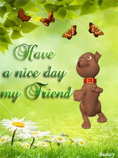 ❤️ Have a nice day Friend Morning Board, Good Morning Post, My Best Friend, Best Friends, Special Friends, Ship Quotes, Computer Photo, M Beauty, Good Day Quotes