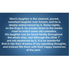this is the sweetest thing i have ever read about nico :) <3