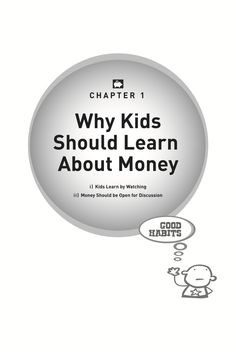 Kids and Money book, written by Phil Strong - what do we discuss in chapter 1 - Why kids should learn about money.