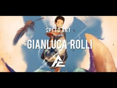 Artcore - Gianluca Rolli Speed Art - Digital Painting - YouTube