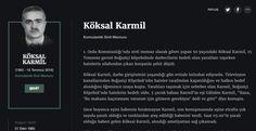 Köksal Karmil Komutanlık Sivil Memuru  1. Ordu Komutanlığı'nda sivil memur olarak görev yapan 50 yaşındaki Köksal Karmil, 15 Temmuz gecesi Boğaziçi köprüsünde darbecilerin hedefi olan yaralıları taşırken hainlerin silahından çıkan kurşunla şehit düştü.