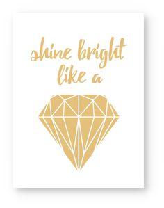 Shine bright like a Diamond - Printable von VALMANO So verschönerst du im Nu dein Zuhause...