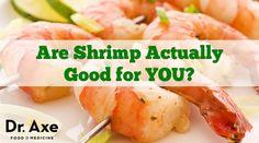 Is Shrimp Good For You? 5 Scary Shrimp Nutrition Facts - Dr. Axe  http://www.draxe.com #health #food #shrimp