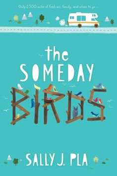 MG Book Review: The Someday Birds by Sally Pla