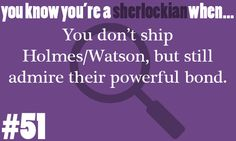 Exactly! it's a bromance. Keep the ships tied at the docks!