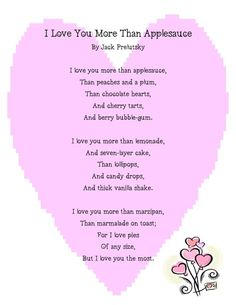 """Adorable Valentines Day Kids Poems And Songs:""""I Love You More Than Applesauce"""" ~ Jack Prelutsky (Valentins Day For Kids Classroom) My Funny Valentine, Valentines Day Songs, Valentine Ideas, Valentine Games, Valentine Crafts, Valentine Poems For Him, Mom Poems, Kids Poems, Silly Poems"""