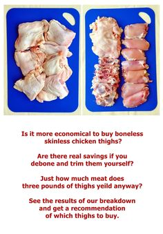 Boneless Skinless Chicken Thighs: Is removing the skin and bones yourself really cheaper? See the results of our test.