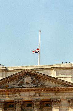 The Queen orders the Union Jack at Half Mast over Buckingham Palace to honor Diana, Princess of Wales