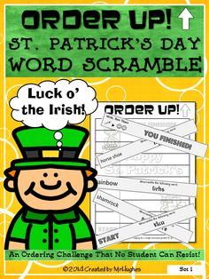 Welcome to a fun ST. PATRICK'S DAY themed edition of ORDER UP! Your students will have to use their word skills as they work to unscramble St. Patrick's Day related words AND complete an assignment. This is sure to be a hit that will have your little leprechauns ready for more! ($)