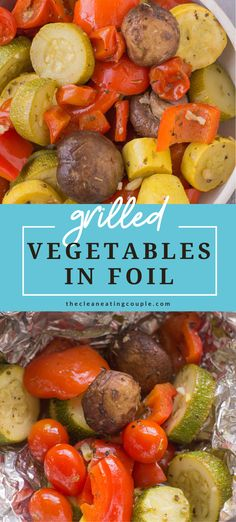 Grilled Vegetables in Foil are healthy, easy and simple to make! A delicious vegetable medley on the grill is the perfect side dish to any meal. Learn how to make these foil grill packets that are paleo, keto and whole30 friendly! These are perfect for a summer BBQ Grill Vegetables In Foil, Calories In Vegetables, Vegetable Kebabs, Vegetable Medley, Healthy Vegetable Recipes, Healthy Grilling Recipes, Easy Whole 30 Recipes, Grilled Vegetables, Summer Bbq
