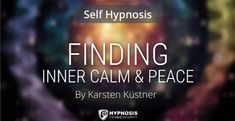 """In part 2 of this guided self-hypnosis induction series, master hypnotist Karsten Küstner will help you find your inner peace and """"centre of calm. Best Meditation, Meditation Music, Guided Meditation, Be Yourself Quotes, Finding Yourself, Learn Hypnosis, Finding Inner Peace, Life Hacks For School, New Beginning Quotes"""