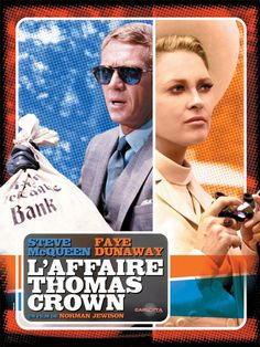 L'affaire Thomas Crown / Norman Jewison, avec Steve McQueen et Faye Dunaway Faye Dunaway, Beau Film, Sean Connery, Great Films, Good Movies, Cinema Paradisio, Steve Mcqueen Movies, Steeve Mac Queen, Grand Film