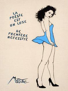 La poésie est un luxe... © Miss Tic ADAGP 2015