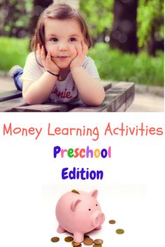 Learn More About the Best Money Learning Activities for Kids