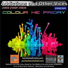 #today Addictions 291 #newshow #radio #nowplaying 3:00PM-5:00PM EST #indie #alternative #colourmefriday #mixcloud  Tonight's first track was inspired by a Facebook post. A Google search and a very confusing chat board. The rest we'll play by ear. New tracks from The Addictions Inbox A few favourites and a few other surprises to kick off our weekend. This is Addictions and Other Vices 291- Colour Me Friday. I hope you enjoy!  Friday's Saturday's and Sunday's 12:00AM - 2:00AM EST 8:00AM…