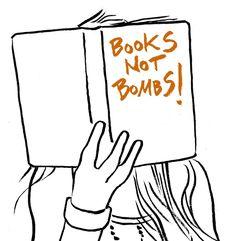 #booksnotbombs #activism