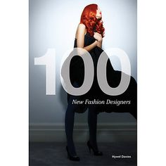 Buy 100 New Fashion Designers Book Online at johnlewis.com
