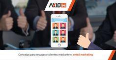 Consejos para recuperar clientes mediante el email marketing