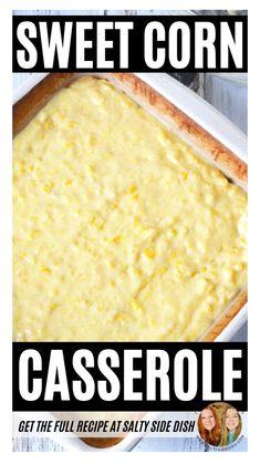 Corn Recipes, Side Dish Recipes, Mexican Food Recipes, Crockpot Recipes, Vegetarian Recipes, Cooking Recipes, Sweet Corn Casserole, Casserole Dishes, Casserole Recipes