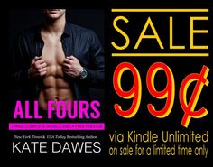 awesome All Fours (Special Edition Bundle) by Kate Dawes #SalesBlitz    Book Title: All Fours (Special Edition Bundle) Author: Kate Dawes Genre:Erotic Romance Release Date: August 1, 2015 Hosted by: Book Enthusiast P... Debrahttp://bookenthusiastpromotions.com/20779/ ,  #99cents #AllFours #EroticRomance #KateDawes #KindleUnlimited #NewYorkTimesBestsellingAuthor #SpecialEditionBundle All Fours Sales card