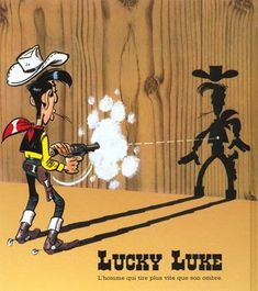 I always loved everything Wild West, maybe it's because I digested Lucky Luke as a kid?